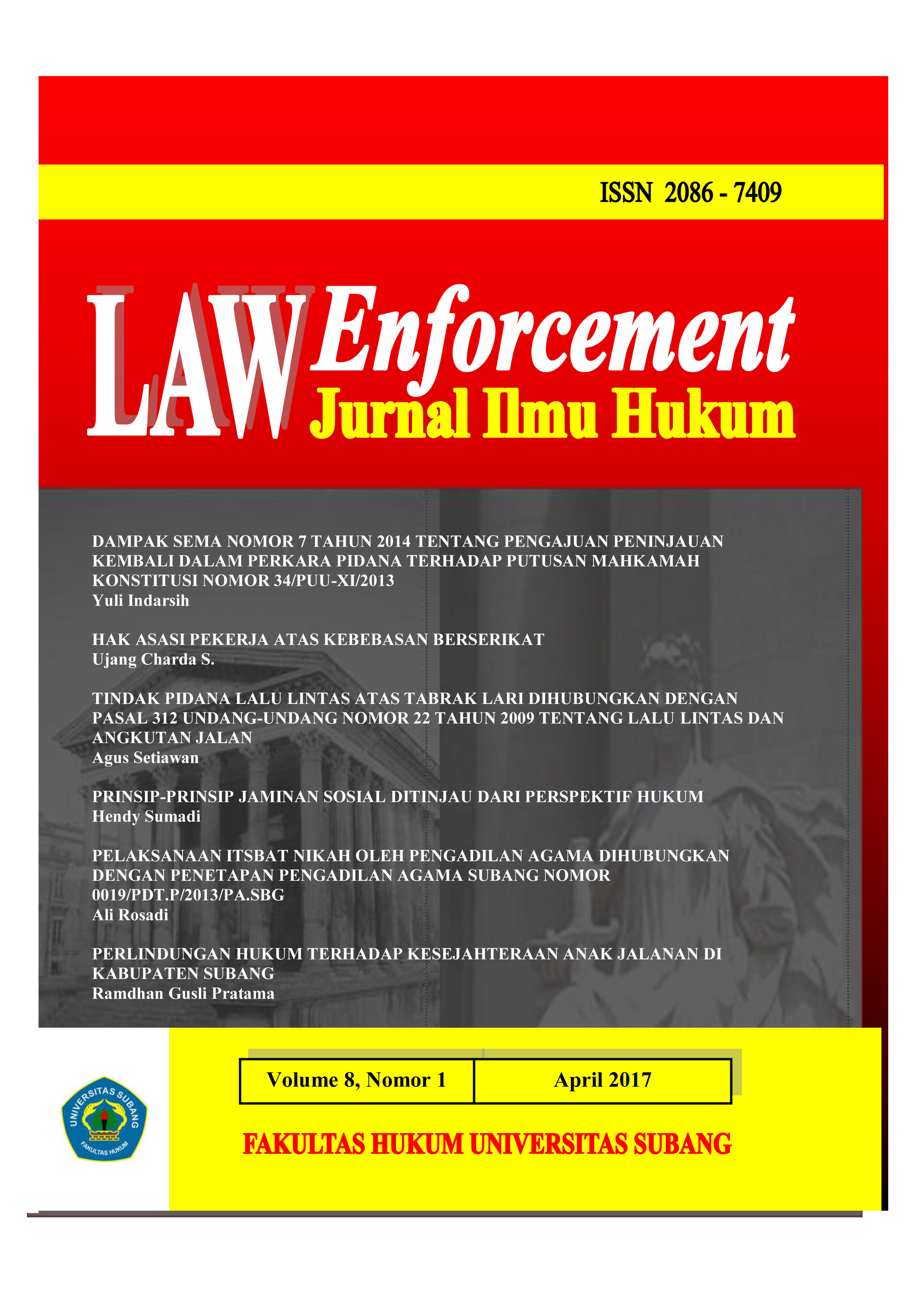 View Vol. 8 No. 1 (2017): LAW Enforcement : JURNAL ILMU HUKUM